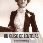 Un guiso de lentejas, de Mary Cholmondeley